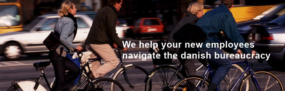 We help your new employees navigate the danish bureaucracy